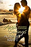 April Swings (Meghan's Playhouse Book 3)