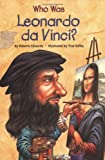 Who Was Leonardo da Vinci?, Roberta Edwards, 0448443015