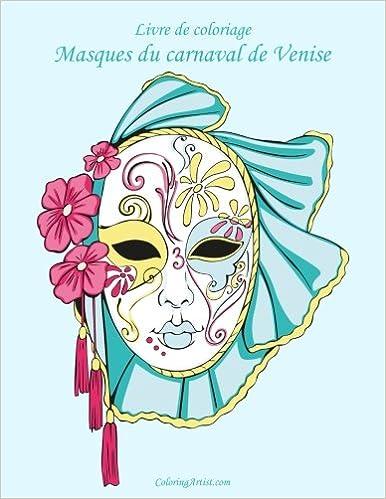 Coloriage Carnaval Cm.Livre De Coloriage Masques Du Carnaval De Venise 1 Amazon