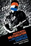 Masculinities, Militarisation and the End Conscription Campaign : War Resistance in Apartheid South Africa, Conway, Daniel, 0719083206