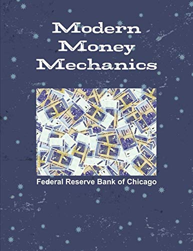 Modern Money Mechanics - Federal Bank Reserve