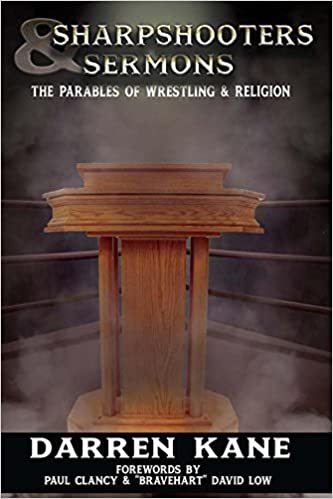 Read Sharpshooters And Sermons: The Parables of Wrestling and Religion PDF, azw (Kindle), ePub, doc, mobi