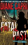 Fatal Past: A Short Heart Pounding Suspense and Gripping Thriller Adventure (The Jess Kimball Thrillers Series Book 9)