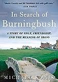 In Search of Burningbush, Michael Konik, 0071467327
