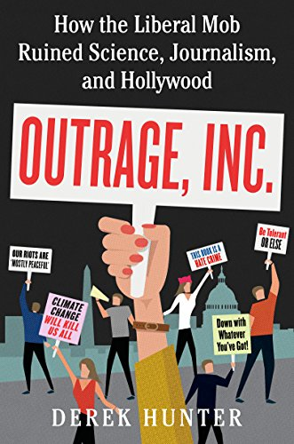 Amazon Outrage Inc How The Liberal Mob Ruined Science