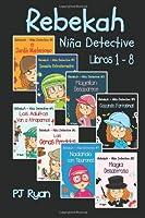 Rebekah - Niña Detective Libros 1-8: Divertida
