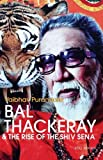 img - for Bal Thackeray & The Rise of the Shiv Sena by Vaibhav Purandare (2012-11-07) book / textbook / text book