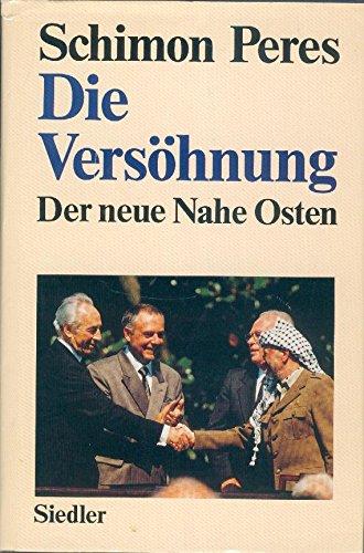 תוצאת תמונה עבור Die Versöhnung :der neue Nahe Osten /Schimon Peres