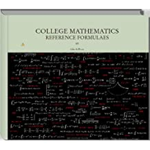 Essential College Mathematics - Reference Formulaes (Math Reference)