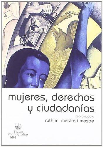 Mujeres , derechos y ciudadanías: Amazon.es: Ruth Mestre i ...