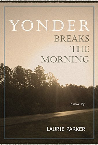 Yonder Breaks the Morning