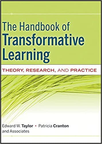 The handbook of transformative learning theory research and the handbook of transformative learning theory research and practice 1st edition fandeluxe Gallery