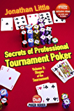 Secrets of Professional Tournament Poker, Volume 2: Stages of the Tournament (English Edition)