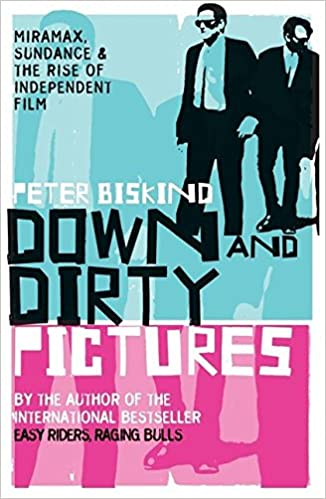 Down and dirty pictures peter biskind 9780747565710 amazon books fandeluxe Choice Image