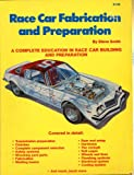 Race Car Fabrication and Preparation, Steve Smith, 0936834145