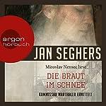 Die Braut im Schnee: Kommissar Marthaler ermittelt | Jan Seghers
