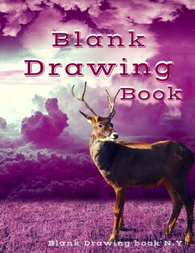 "Read Online Blank Drawing Book : 120 Pages, 8.5"" x 11"" Large Sketchbook Journal White Paper: Blank Drawing Books (Volume 4) PDF"