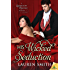 His Wicked Seduction (The League of Rogues)
