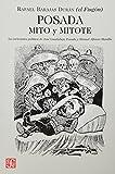 Posada: mito y mitote. La caricatura política de José Guadalupe Posada y Manuel Alfonso Manila (Tezontle) (Spanish Edition)