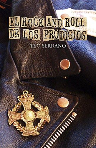 Descargar Libro El Rock&roll De Los Prodigios Teo Serrano