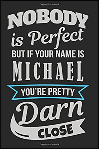 Amazon com: Nobody Is Perfect But If Your Name Is Michael