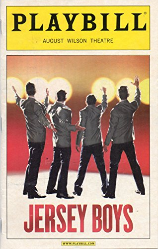 JERSEY BOYS Playbill for the Original Broadway Production - August Wislon Theatre - February 2006 (Story Of Frankie Valli And The Four Seasons)