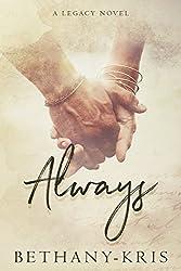 Always: A Legacy Novel (Cross + Catherine Book 1)