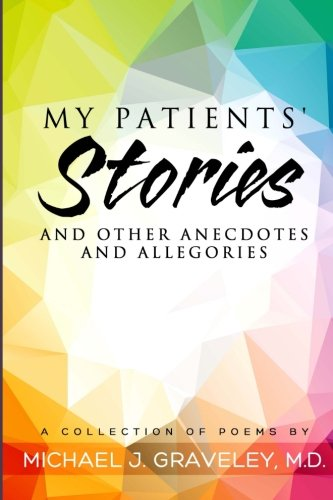Download My Patients' Stories and Other Anecdotes and Allegories pdf epub