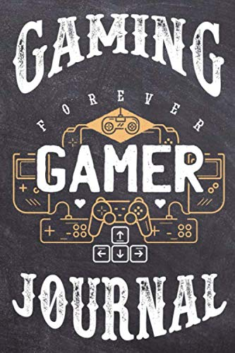 Forever Gamer / Gaming Journal: 6x9 - 154 Pages - 2