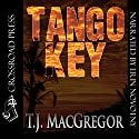 Tango Key Audiobook by T. J. MacGregor Narrated by Erin Novotny