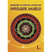 Princípios de Medicina Interna do Imperador Amarelo