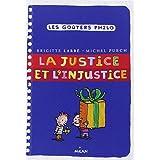 Justice et l'injustice (La) [nouvelle édition]