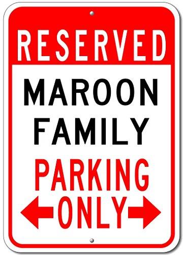 Maroon Parking Sign (MAROON FAMILY Parking Sign - Custom MAROON Family Last Name Aluminum Sign - 10
