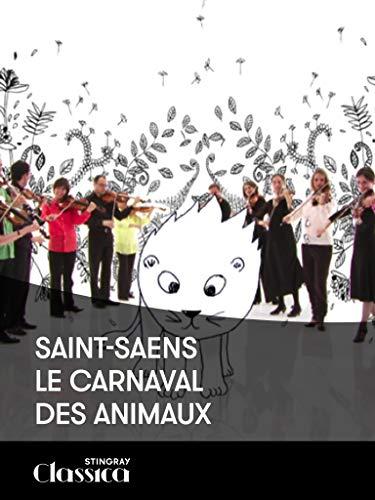 Saint-Saens - Le carnaval des animaux