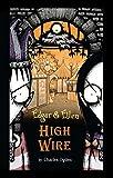 High Wire (Edgar & Ellen)