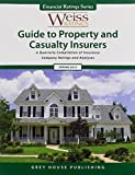 Weiss Ratings' Guide to Property & Casualty Insurers, Spring 2013 by