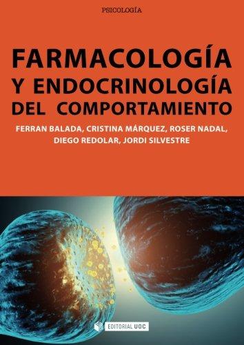 Farmacologia y endocrinologia del comportamiento (Spanish Edition) [Diego Redolar] (Tapa Blanda)