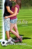 play with me ryan hunter boxed edition grover beach team 1 2 by anna katmore 2015 12 09