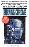Burning Chrome, William Gibson, 0441089348