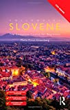 Colloquial Slovene: The Complete Course for Beginners (Colloquial Series) (Book & CD)