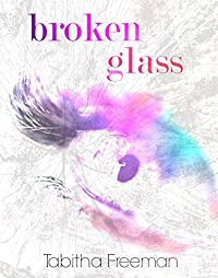Broken Glass by Tabitha Freeman ebook deal