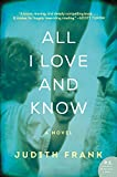 img - for All I Love and Know: A Novel book / textbook / text book