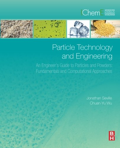 Particle Technology and Engineering: An Engineer's Guide to Particles and Powders: Fundamentals and Computational - Contact Nice Number Deals