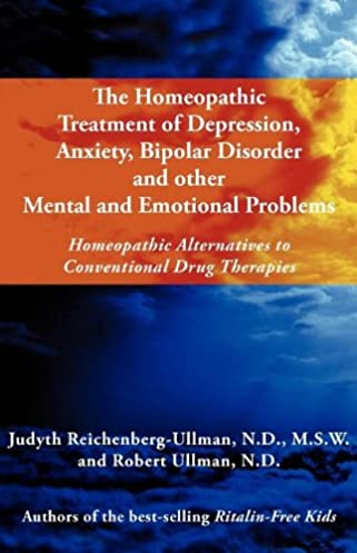 the homeopathic treatment of depression, anxiety, bipolar and otherfollow the author