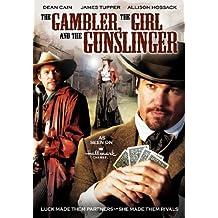 Gambler, The Girl And The Gunslinge