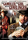 DVD : Gambler, The Girl And The Gunslinge