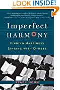 #9: Imperfect Harmony: Finding Happiness Singing with Others