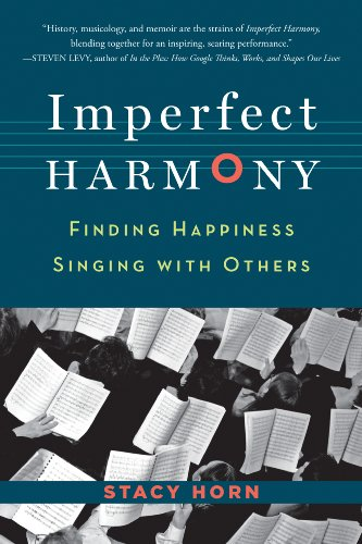 Imperfect Harmony: Finding Happiness Singing with Others - Other Choral Music Sacred