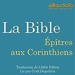 La Bible : Épîtres aux Corinthiens |  auteur inconnu