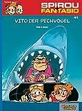 Vito der Pechvogel: (Neuedition) (Spirou & Fantasio, Band 41)